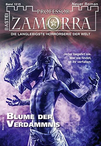 Professor Zamorra 1215 - Horror-Serie: Blume der Verdammnis