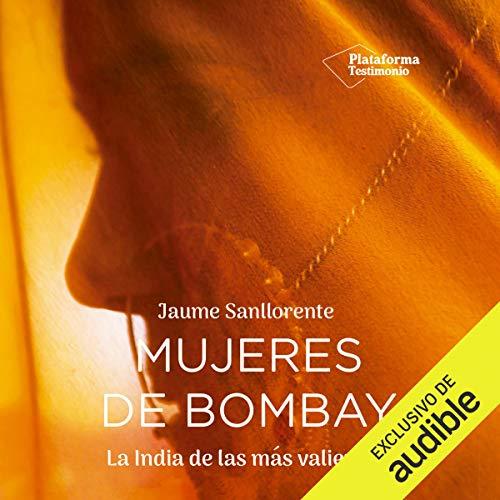 Mujeres de Bombay (Narración en Castellano) [Women of Bombay] audiobook cover art