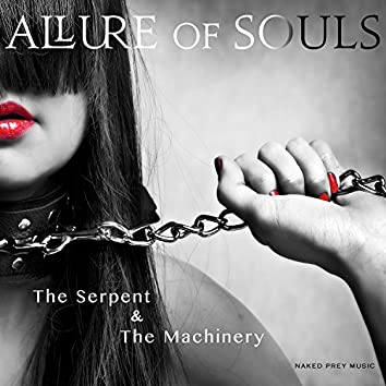 The Serpent & the Machinery