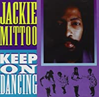 Keep on Dancing by Jackie Mittoo (2009-01-01)