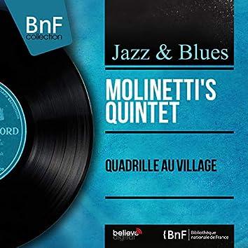 Quadrille au village (Mono Version)