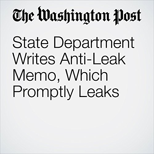 State Department Writes Anti-Leak Memo, Which Promptly Leaks copertina