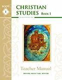 Christian Studies Book 1, Grade 3, Teacher Manual
