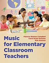 Music for Elementary Classroom Teachers