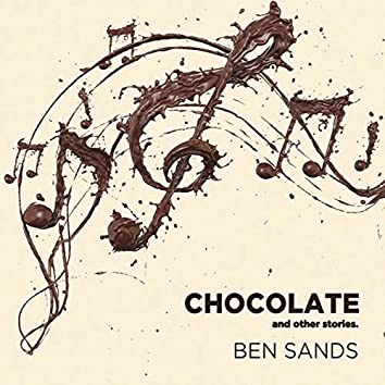 Chocolate and Other Stories