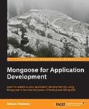 Mongoose for Application Development (English Edition)