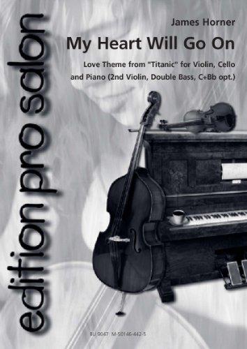 My Heart Will Go On. Love Theme from Titanic / Liebesthema aus Titanic für Salonensemble (Klavierpartitur und Stimmen) (edition pro salon)