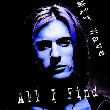 All I Find (7'' Remix)