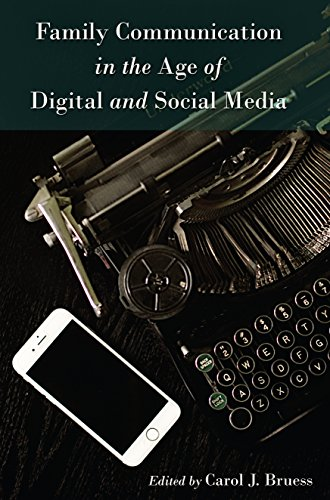 tablet marriage Family Communication in the Age of Digital and Social Media (Lifespan Communication Book 9) (English Edition)