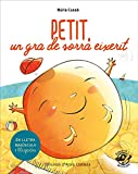 Petit, un gra de sorra eixerit: En lletra de PAL i lletra lligada: Llibre infantil per aprendre a...