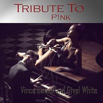 TributeTo P!nk: Just Give Me a Reason