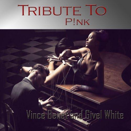 Vince Benet & Givel White