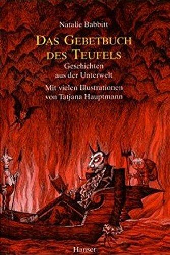 Das Gebetbuch des Teufels: Geschichten aus der Unterwelt