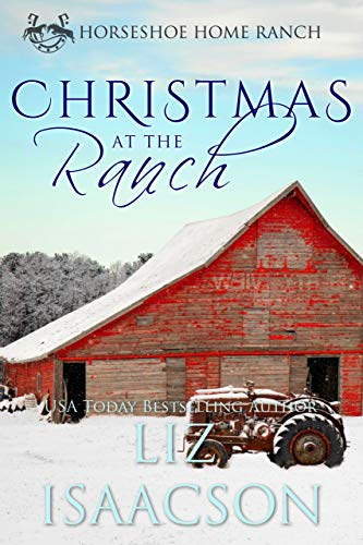 Christmas at the Ranch (Horseshoe Home Ranch Book 7)