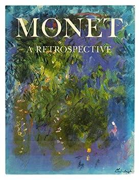 Monet: A Retrospective 088363385X Book Cover