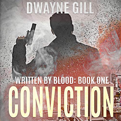 Written by Blood, Part One: Conviction audiobook cover art