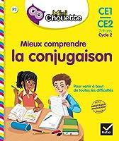 Collection Chouette - Francais: Mini chouette/mieux comprendre la conjugaison