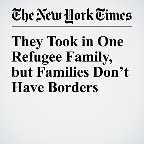 They Took in One Refugee Family, but Families Don't Have Borders audiobook cover art