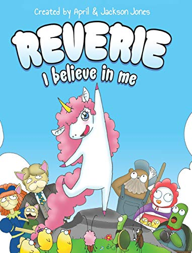 Compare Textbook Prices for Reverie: I Believe In Me Illustrated Edition ISBN 9781953177148 by Jones, April,Jones, Jackson