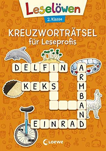 Leselöwen Kreuzworträtsel für Leseprofis - 2. Klasse (Orange) (Leselöwen Rätselwelt)