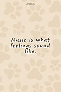Lined Notebook Journal Cute Dog Cover Music is what feelings sound like: To Do List, Goal, Paycheck Budget, High Performan...