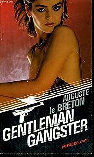Gentleman gangster par Auguste Le Breton