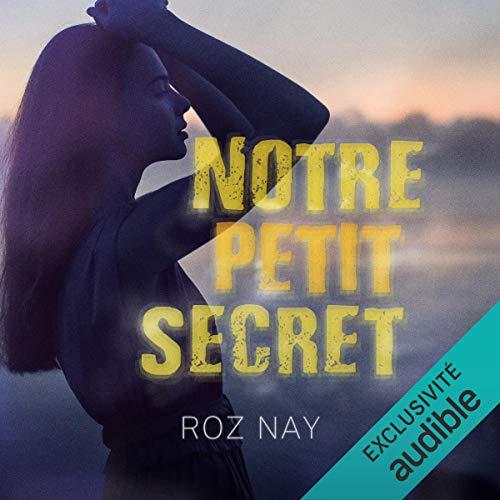 Page de couverture de Notre petit secret