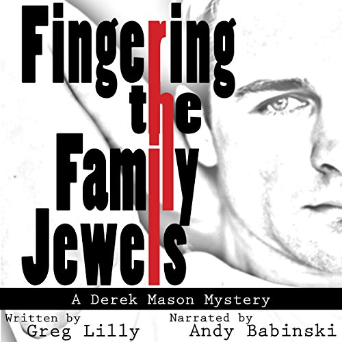Fingering the Family Jewels audiobook cover art