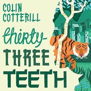 Thirty-Three Teeth                   Autor:                                                                                                                                 Colin Cotterill                               Sprecher:                                                                                                                                 Nigel Anthony                      Spieldauer: 7 Std. und 37 Min.     20 Bewertungen     Gesamt 4,6