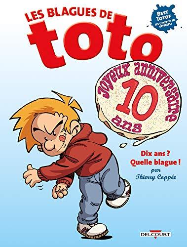 Les Blagues de Toto HS - Dix ans ? Quelle blague !
