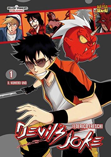 Devil's Joke 1 : STREET FIGHTING DEMON MANGA (Mangasenpai) (Italian Edition)