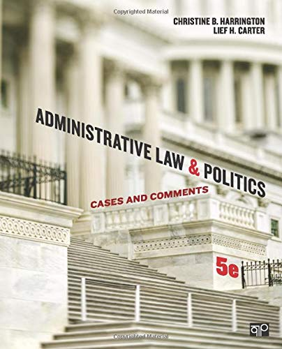 Compare Textbook Prices for Administrative Law and Politics; Cases and Comments NULL 5 Edition ISBN 9781452240404 by Harrington, Christine B.,Harrington, Christine B.,Carter, Lief H