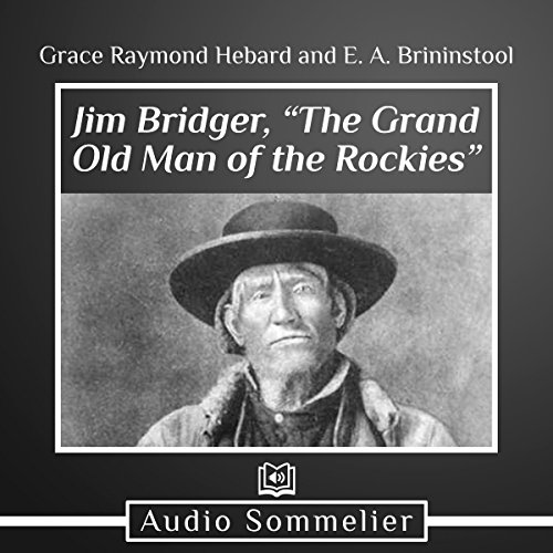 "Jim Bridger, ""The Grand Old Man of the Rockies"" cover art"