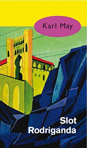 Slot Rodriganda (Karl May Book 26) (Dutch Edition)