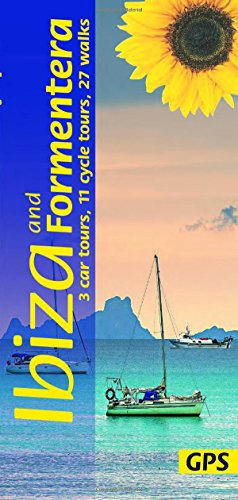 Ibiza and Formentera: 3 car tours, 11 cycle tours, 27 long and short walks with GPS (Sunflower Walking & Touring Guide)