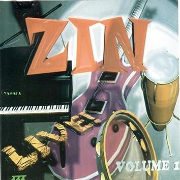 Zin Live! Vol. 1