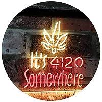 Marijuana It's 4:20 Somewhere Weed High Life Dual Color LED看板 ネオンプレート サイン 標識 赤色 + 黄色 600 x 400mm st6s64-0404-ry