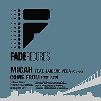 Come From (Remixes)