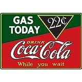 Coca-Cola Coke Gas Today Tin Refrigerator Magnet