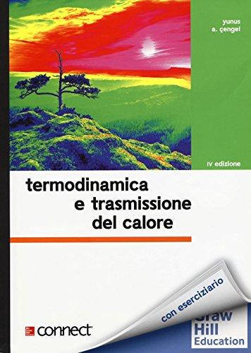 Termodinamica e trasmissione del calore. Con aggiornamento online