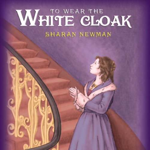 To Wear the White Cloak cover art