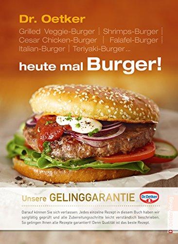heute mal Burger!