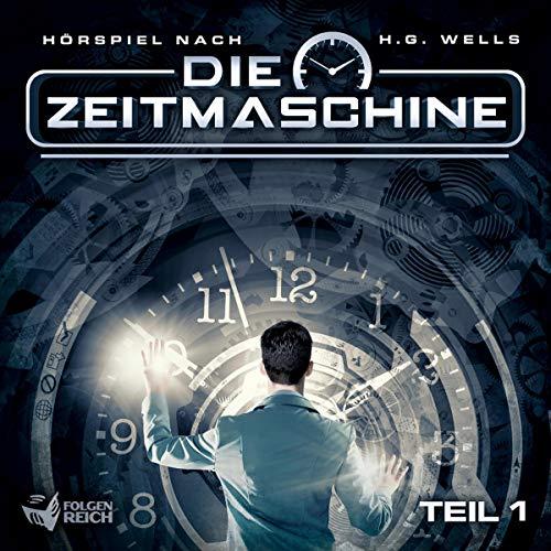 Die Zeitmaschine, Teil 1 Titelbild