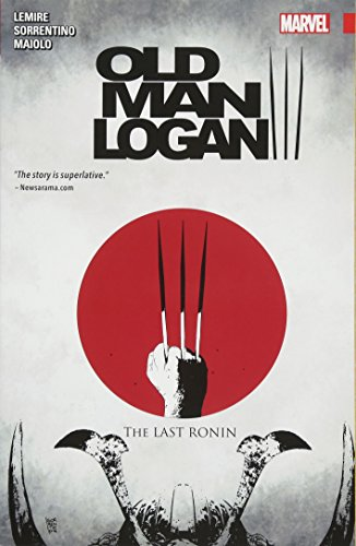 Wolverine: Old Man Logan Vol. 3: The Last Ronin (Wolverine: Old Man Logan (2015), 3)