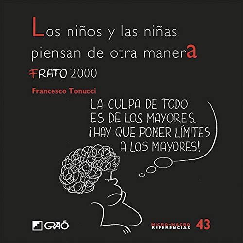 Los niños y las niñas piensan de otra manera: FRATO 2000: 043 (Micro-macro Referencias)