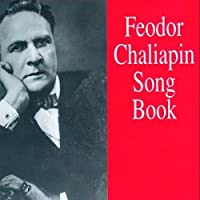 Feodor Chaliapin Songbook by VARIOUS ARTISTS (1994-12-08)