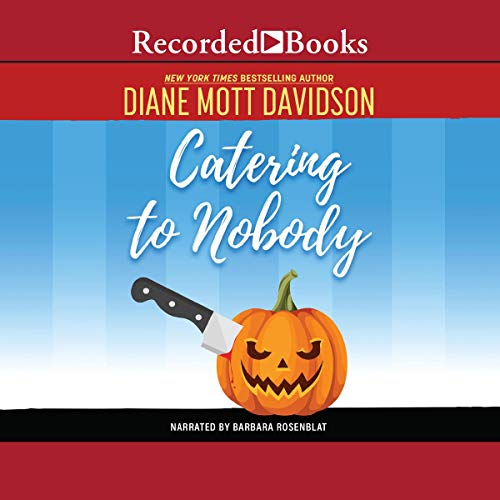 Catering to Nobody Audiobook By Diane Mott Davidson cover art