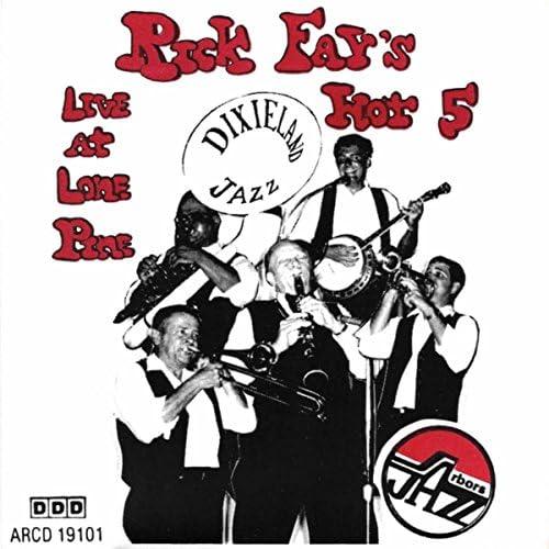 Rick's Hot 5 Fay