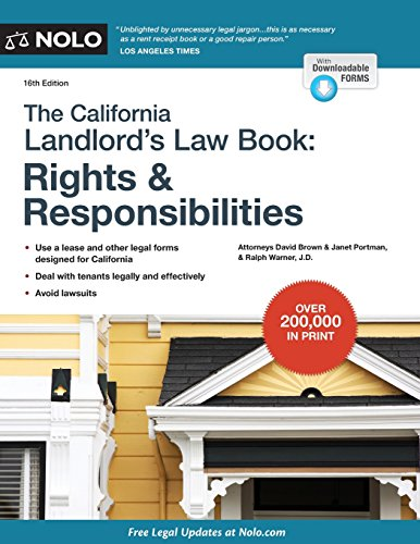The California Landlord\'s Lawbook: Rights & Responsibilities (California Landlord\'s Law Book : Rights and Responsibilities)