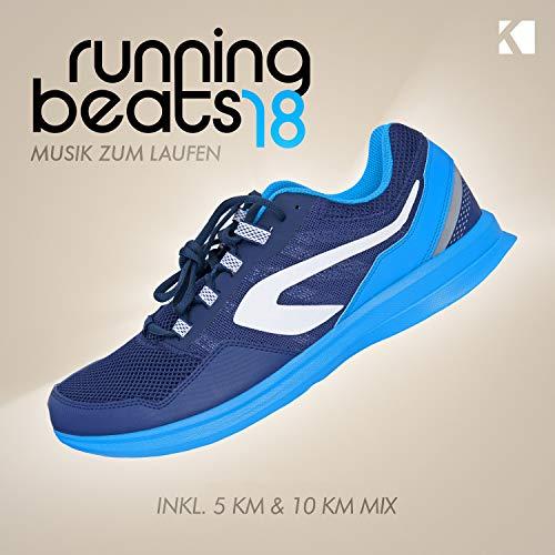 Running Beats, Vol. 18 - Musik Zum Laufen [Explicit] (Inkl. 5 KM & 10 KM Mix)
